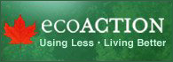 ecoACTION  Using Less Living Better.